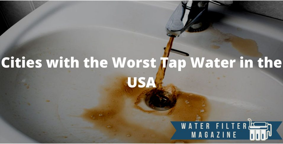 worst tap water in the usa