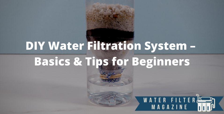 diy water filtration system