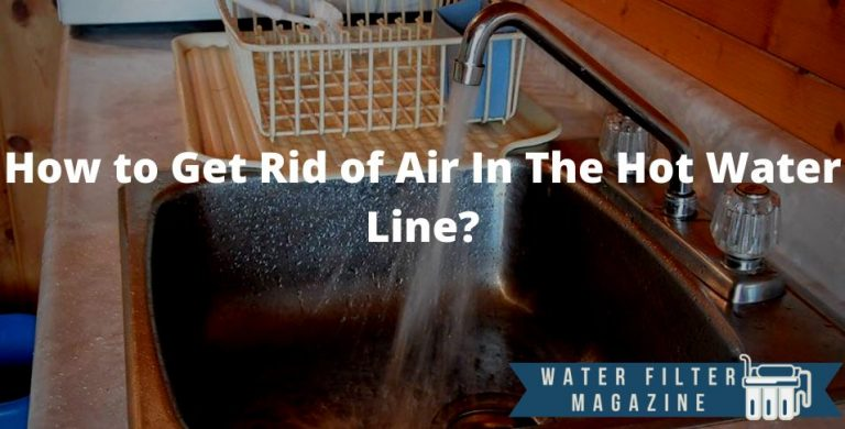 ways to get rid of air in the hot water line
