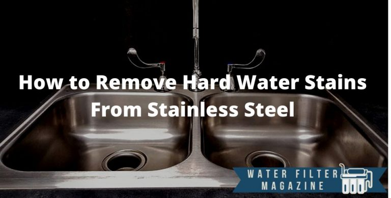 removing hard water stains from stainless steel
