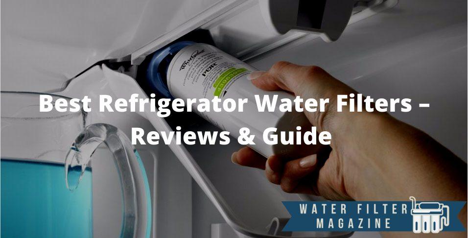 choosing refrigerator water filters