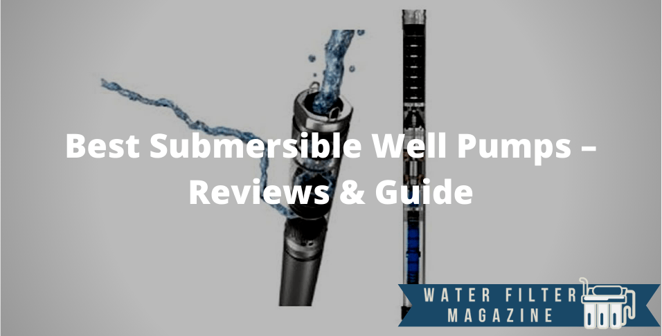 choosing submersible well pumps