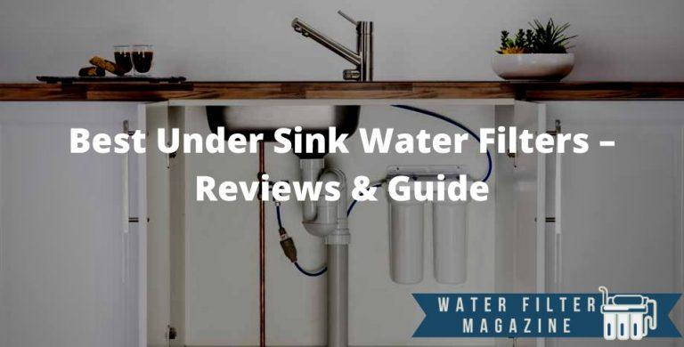 choosing under sink water filters