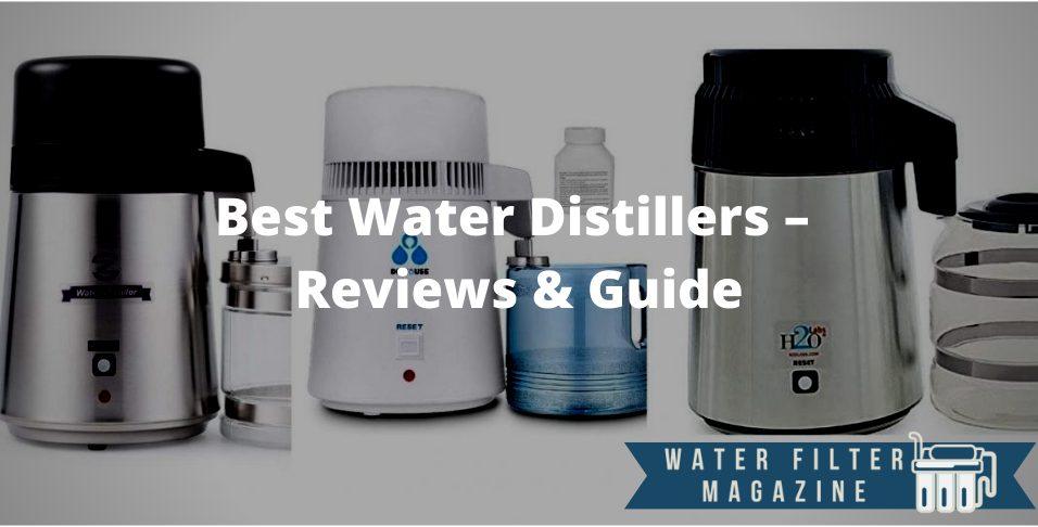 choosing water distillers