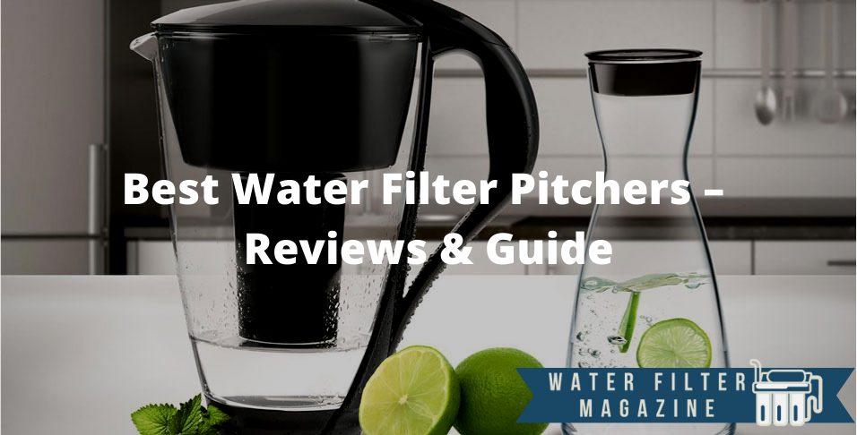 choosing water filter pitcher