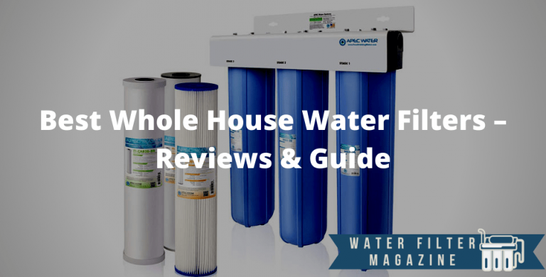 choosing whole house water filters