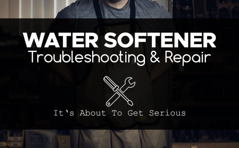 Water Softener Repair and Troubleshooting