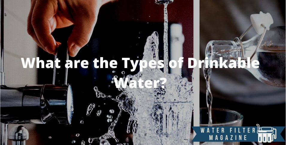 types of drinkable water