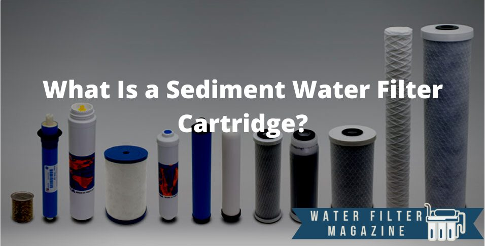 sediment water filter detailed explanation
