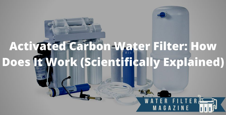 water treatment using activated carbon filters